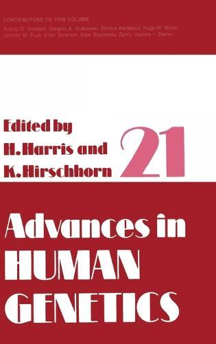 Advances in Human Genetics: v. 21 (Hardback)