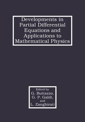 Developments in Partial Differential Equations and Applications to Mathematical Physics (Hardback)