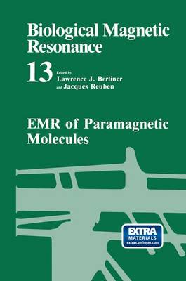 Biological Magnetic Resonance: EMR of Paramagnetic Molecules v. 13 - Biological Magnetic Resonance 13 (Hardback)