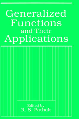 Generalized Functions and Their Applications (Hardback)