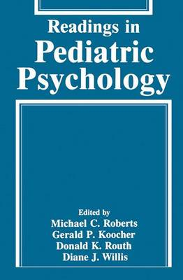 Readings in Pediatric Psychology (Paperback)