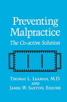 Preventing Malpractice: The Co-active Solution (Hardback)