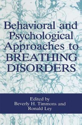Behavioral and Psychological Approaches to Breathing Disorders (Hardback)