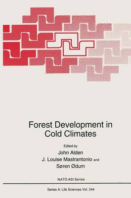 Forest Development in Cold Climates - NATO Science Series A 244 (Hardback)