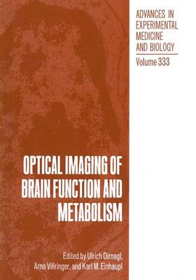 Optical Imaging of Brain Function and Metabolism - Advances in Experimental Medicine and Biology 333 (Hardback)
