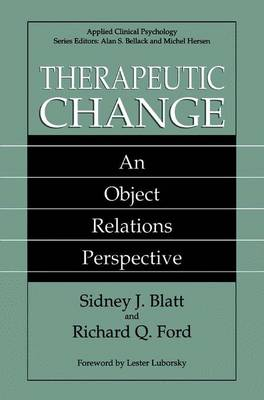 Therapeutic Change: An Object Relations Perspective - NATO Science Series B (Hardback)