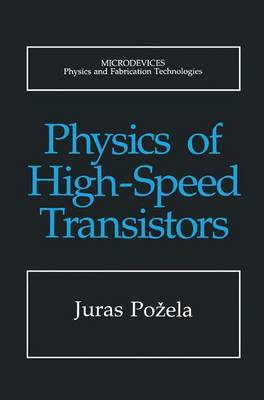 Physics of High-Speed Transistors - Microdevices (Hardback)