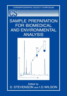 Sample Preparation for Biomedical and Environmental Analysis - The Chromatographic Society Symposium Series (Hardback)