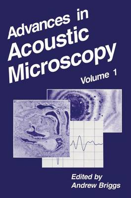 Advances in Acoustic Microscopy: v. 1 (Hardback)