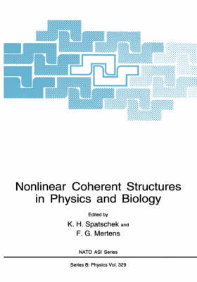 Nonlinear Coherent Structures in Physics and Biology - NATO Science Series B 329 (Hardback)
