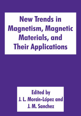 New Trends in Magnetism, Magnetic Materials, and Their Applications (Hardback)