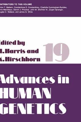 Advances in Human Genetics - Advances in Human Genetics 19 (Hardback)