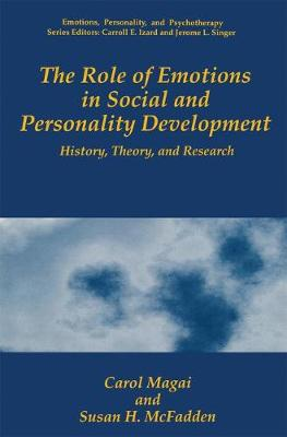 The Role of Emotions in Social and Personality Development: History, Theory, and Research - Emotions, Personality, and Psychotherapy (Hardback)