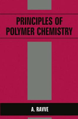 Principles of Polymer Chemistry (Hardback)
