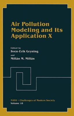 Air Pollution Modeling and Its Application: No. 10 - NATO Challenges of Modern Society v. 18 (Hardback)