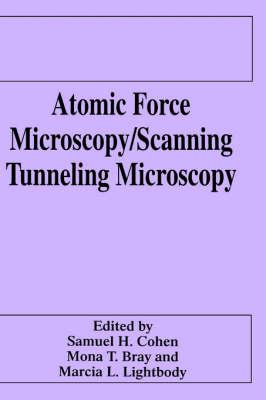 Atomic Force Microscopy/Scanning Tunneling Microscopy (Hardback)