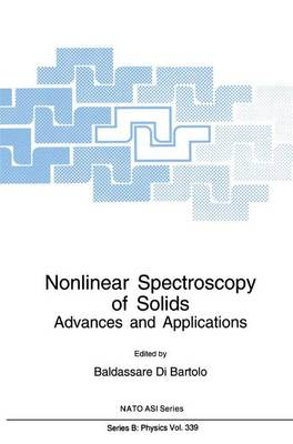Nonlinear Spectroscopy of Solids: Advances and Applications - NATO Science Series B 339 (Hardback)