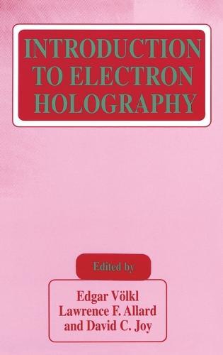 Introduction to Electron Holography (Hardback)
