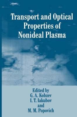 Transport and Optical Properties of Nonideal Plasma (Hardback)