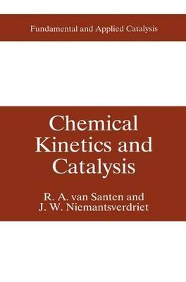 Chemical Kinetics and Catalysis - Fundamental and Applied Catalysis (Hardback)