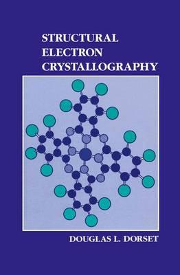 Structural Electron Crystallography (Hardback)