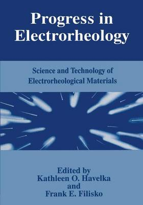 Progress in Electrorheology: Science and Technology of Electrorheological Materials (Hardback)