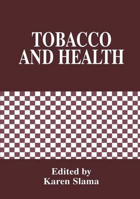 Tobacco and Health (Hardback)