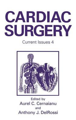 Cardiac Surgery: Current Issues 4 (Hardback)