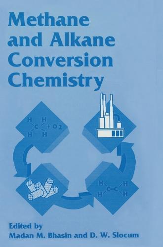 Methane and Alkane Conversion Chemistry (Hardback)