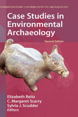 Case Studies in Environmental Archaeology - Interdisciplinary Contributions to Archaeology (Hardback)