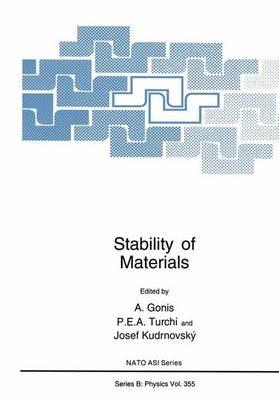 Stability of Materials - NATO Science Series B 355 (Hardback)
