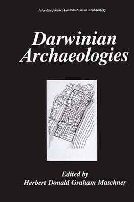 Darwinian Archaeologies - Interdisciplinary Contributions to Archaeology (Hardback)