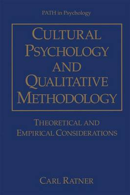 Cultural Psychology and Qualitative Methodology: Theoretical and Empirical Considerations - Path in Psychology (Hardback)