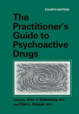 The Practitioner's Guide to Psychoactive Drugs (Hardback)