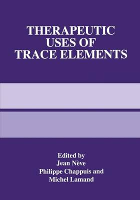 Therapeutic Uses of Trace Elements (Hardback)