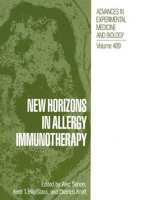 New Horizons in Allergy Immunotherapy - Advances in Experimental Medicine and Biology v. 409 (Hardback)