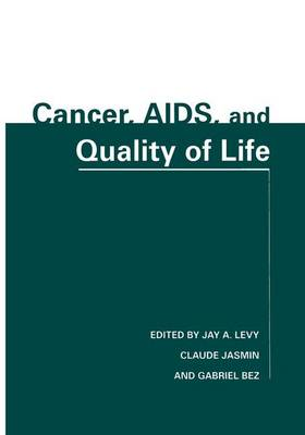 Cancer, AIDS, and Quality of Life (Hardback)