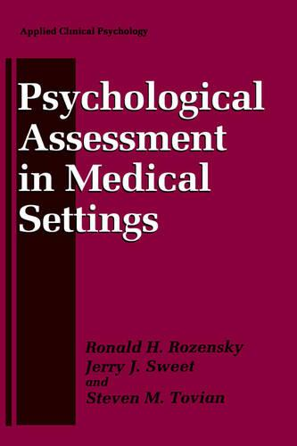 Psychological Assessment in Medical Settings - NATO Science Series B (Hardback)