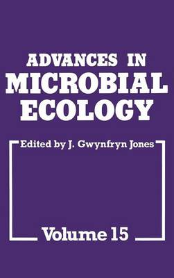 Advances in Microbial Ecology - Advances in Microbial Ecology 15 (Hardback)
