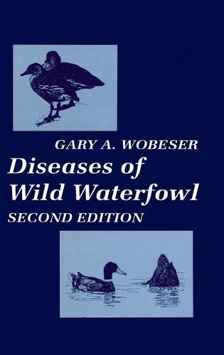 Diseases of Wild Waterfowl (Hardback)
