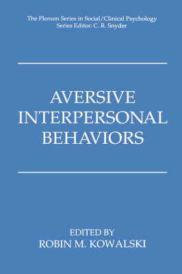 Aversive Interpersonal Behaviors - The Springer Series in Social Clinical Psychology (Hardback)