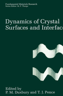 Dynamics of Crystal Surfaces and Interfaces - Fundamental Materials Research (Hardback)