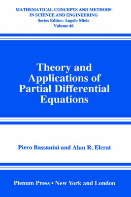 Theory and Applications of Partial Differential Equations - Mathematical Concepts and Methods in Science and Engineering 46 (Hardback)