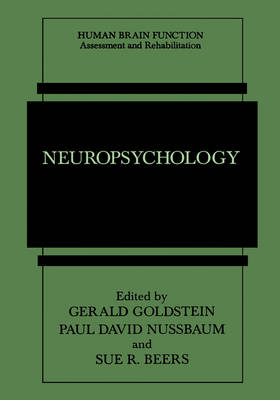 Neuropsychology - Human Brain Function: Assessment and Rehabilitation (Hardback)