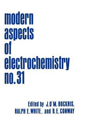 Modern Aspects of Electrochemistry - Modern Aspects of Electrochemistry 31 (Hardback)