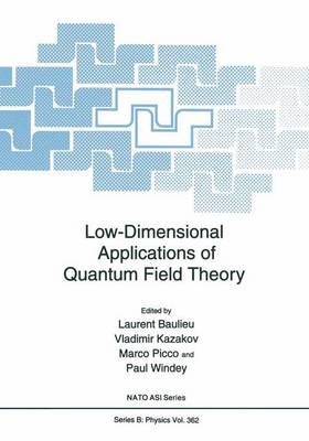 Low-Dimensional Applications of Quantum Field Theory - NATO Science Series B 361 (Hardback)