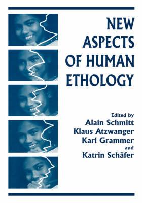 New Aspects of Human Ethology (Hardback)