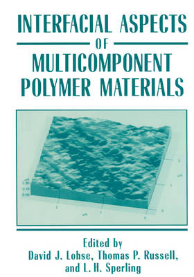 Interfacial Aspects of Multicomponent Polymer Materials (Hardback)