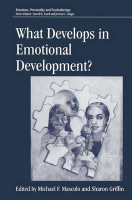 What Develops in Emotional Development? - Emotions, Personality, and Psychotherapy (Hardback)