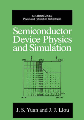 Semiconductor Device Physics and Simulation - Microdevices (Hardback)